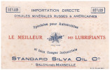 BUVARD Lubrifiant STANDARD OIL SILVA (marseille) (B.036) - Gas, Garage, Oil