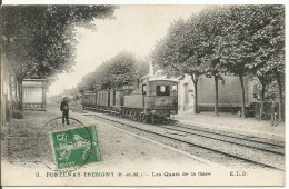 FONTENAY TRESIGNY...SEINE Et M...les Quais De La Gare...animée ..wagons Et Loco Anciens... - Fontenay Tresigny