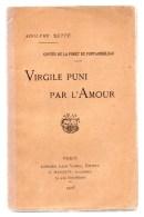 Virgile Puni Par L'amour.Contes De La Forêt De Fontainebleau.Adolphe Retté.215 Pages.1905. - Ile-de-France