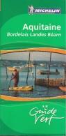 Guide Michelin - Le Guide Vert - N° 4 - Aquitaine - Parution 2008 - 352 Pages - En Superbe état - - Michelin (guides)