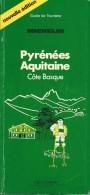 Guide Michelin - Guide De Tourisme - Pyrénées - Aquitaine Côte Basque - Parution 1986 - 208 Pages - En Bon état - - Michelin (guides)