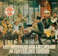 * LP *  EEN RUSTHUIS VOL LIEDJES UIT JA ZUSTER, NEE ZUSTER (Holland 1968) - Children