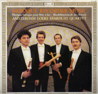 * LP *  AMSTERDAM LOEKI STARDUST QUARTET - BAROQUE RECORDER MUSIC (Holland 1987 EX!!!) - Klassiekers