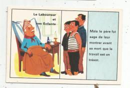 Chromo , Image , Histoire Au Verso , 2 Scans ,  LE LABOUREUR ET SES ENFANTS , Ed : Volumetrix - Non Classificati