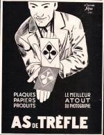 Publicité De L'illustration Juin 1928 - As De Trèfle - Plaques Papiers Produits  Le Meilleur Atout Du Photographe - Publicités