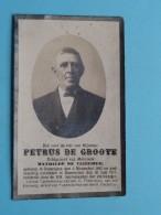 DP Petrus DE GROOTE ( Mathilde De VLIEGHER ) Somergem 4 Nov 1842 - KNESSELARE 30 Juli 1919 ( Zie Foto's ) ! - Avvisi Di Necrologio