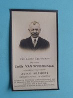 DP Cyrille Van WYNENDAELE ( Alice Michens ) DEFTINGE 16 Dec 1860 - Ghistel 8 April 1926 ( Zie Foto's ) ! - Avvisi Di Necrologio