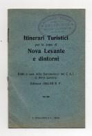 Italia - 1934 - Opuscolo Itinerari Turistici Per La Zona Di Nova Levante (Bolzano) E Dintorni (FDC294) - Europa
