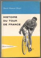 HISTOIRE DU TOUR DE FRANCE   Par Diamant Berger 1959 - Cyclisme