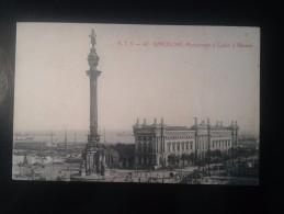 1771J*)  Spain España Barcelona Monumento De Cólon Y Aduana Ed. Angel T. Viazo - Barcelona