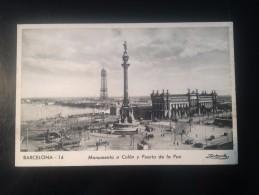 1771K)  Spain España Barcelona Monumento A Colón Y Puerta De La Paz Fotografico  Ed. Adolfo Zerkowitz - Barcelona