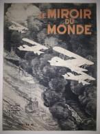 Le Miroir Du Monde N°143 26/11/1932 Aviation Maritime - Aérostation - Dirigeable - Construction Navale - Signa (Italie) - 1900 - 1949