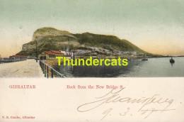 CPA  GIBRALTAR ROCK FROM THE NEW BRIDGE S. - Gibraltar