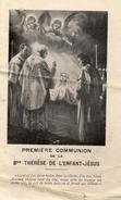 IMAGE PIEUSE Première Communion De La Bienheureuse Thérèse De L'Enfant Jésus - Devotion Images