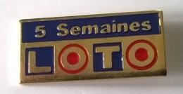 Pin´s - LOTO  - 5 Semaines - - France Telecom