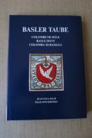 BASLE DOVE / BASLER TAUBE, EXCELLENT BOOK NEW AND SEALED - Filatelia E Historia De Correos