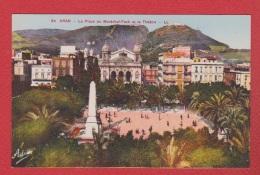 Oran  --  La Place Du Maréchal Foch Et Le Théatre - Oran