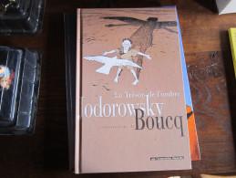 EO LE TRESOR DE L'OMBRE  BOUCQ  JODOROWSKY LIVRE ILLLUSTRE - Bouncer
