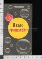 U5927 IL CASO TOULAEV VICTOR SERGE ROMANZO BOMPIANI LIBRO FIGURINA Taglietti (tur) - Publicités