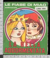 U5934 LE FIABE DI MIAO LA BELLA ADDORMENTATA Condizioni Come Da Foto (tur) - Livres, BD, Revues