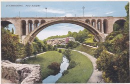 LUXEMBOURG -PONT ADOLPHE - Postcards