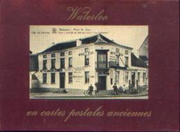 "« WATERLOO En Cartes Postales Anciennes"" GERKE, L. - Ed. Bibl. Européenne - ZALTBOMMEL (Nl) (1973) - Livres"