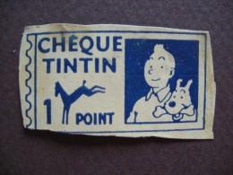 Chèque Tintin - 1 Point - Offert Par Chocolat POULAIN - Chocolat