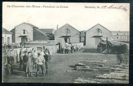 # - DENAIN - Le Chantier Des Mines - Pendant La Grève - Denain