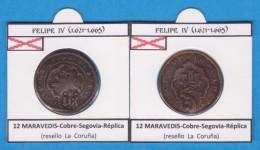 FELIPE IV (1.621-1.665) 12 MARAVEDIS Cobre Segovia Réplica (Resello La Coruña) T-DL-11.789 - Monedas Falsas