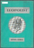 BELGIQUE  - LEOPOLD Ier 1790-1865 Etude Historique Et Philatélique, Ed. Pr-post, Bruxelles, 1965, 28 Pp. TB - PDS01 - Fachliteratur