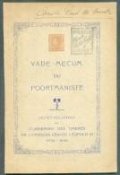 BELGIQUE  - L. RONDAY,- Vade-Mecum Du Poortmaniste, Notes Relatives Au Classement Des Timbres De L'émission Gravée Léopo - Philatélie Et Histoire Postale