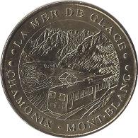 S07A343 - 2007 - CHAMONIX MONT BLANC 1 - La Mer De Glace / MONNAIE DE PARIS - Monnaie De Paris