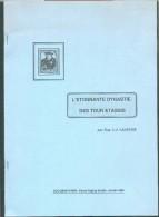 BELGIQUE- Eug. LEJEUNE, L'étonnante Dynastie Des Tour & Tassis (Emission UPU), Ed. Cercle Paul De Smeth,  1989, 22 Pages - Philately And Postal History