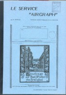 GREAT BRITAIN - R.MARLER , Service AIRGRAPH, Ed. Cercle Paul De Smeth, Sd , 47 Pages - Etat Neuf - PDS22 - Posta Aerea E Storia Aviazione
