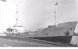 """¤¤  -  Carte-Photo Du Bateau De Commerce """" FALCO """"   -  Cargo   -  ¤¤ - Pétroliers"""