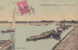 33 ANDERNOS Les BAINS  Belle CPA Toilée Couleur  BASSIN D´ ARCACHON Vue Sur Le PORT Bâteaux VOILIER Timbre 1907 - Andernos-les-Bains