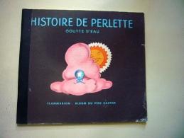 Histoire De Perlette (Flammarion) - Libri, Riviste, Fumetti