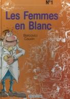 Les Femmes En Blanc Nr 1  TBE - Femmes En Blanc, Les