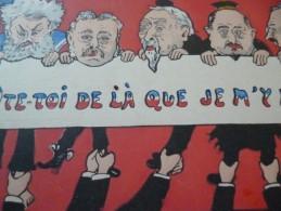 CPA Satirique Politique ôte Toi..... Lockroy Leygues Doumer Millerand Manjan - Satiriques