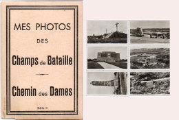 Pochette De 6 Photos - Mes Photos Ddes Champs De Bataille - Chemin Des Dames ...(CAP)    (89989) - Lieux