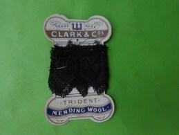 Dentelle  Ancienne Noire  +carton Pub Clark Et Cos Trident Mending Wool - Dentelles Et Tissus
