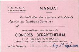 F.D.S.E.A - Des Bouches Du Rhone - Invitation Au Congrès Départemental A PUY SAINTE REPRADE (13)  (89997) - Anuncios