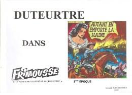 Duteutre Dans Frimousse Autant En Emporte La Haine. Magazine Illustré De La Jeune Fille Ed Les Amis De DUTEURTRE De 2008 - Livres, BD, Revues