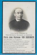 Souvenir Pieux De T.R.M. Le Chanoine Pierre Jean A. Van Ermengem - Werchter - Anvers - 1846 - 1921 - Images Religieuses