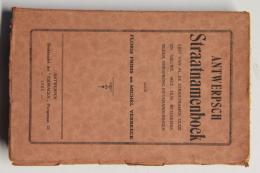 Antwerpen / Antwerpsch Straatnamenboek / Prims En Verbeeck / 1926. Softcover, 352 Pagina´s, In Goede Conditie. - Documents Historiques