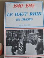 2016.9 Le Haut-Rhin En Images - 1939-45