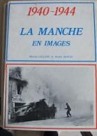 2016.9 La Manche En Images - 1939-45