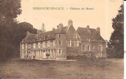 HERICOURT EN CAUX - 76 - Chateau Du Boscol - ENCH - - Francia