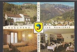 TRESCHENU LES NONIERES:HOTEL LE MONT BARRAL. - Autres Communes