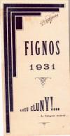 Programme En 3 Volets Du 18/01/1931 FIGNOS 1931 Cluny 71- - Programmes